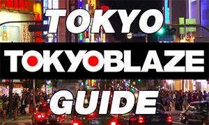 Tokyo Guide! tokyoblaze.com